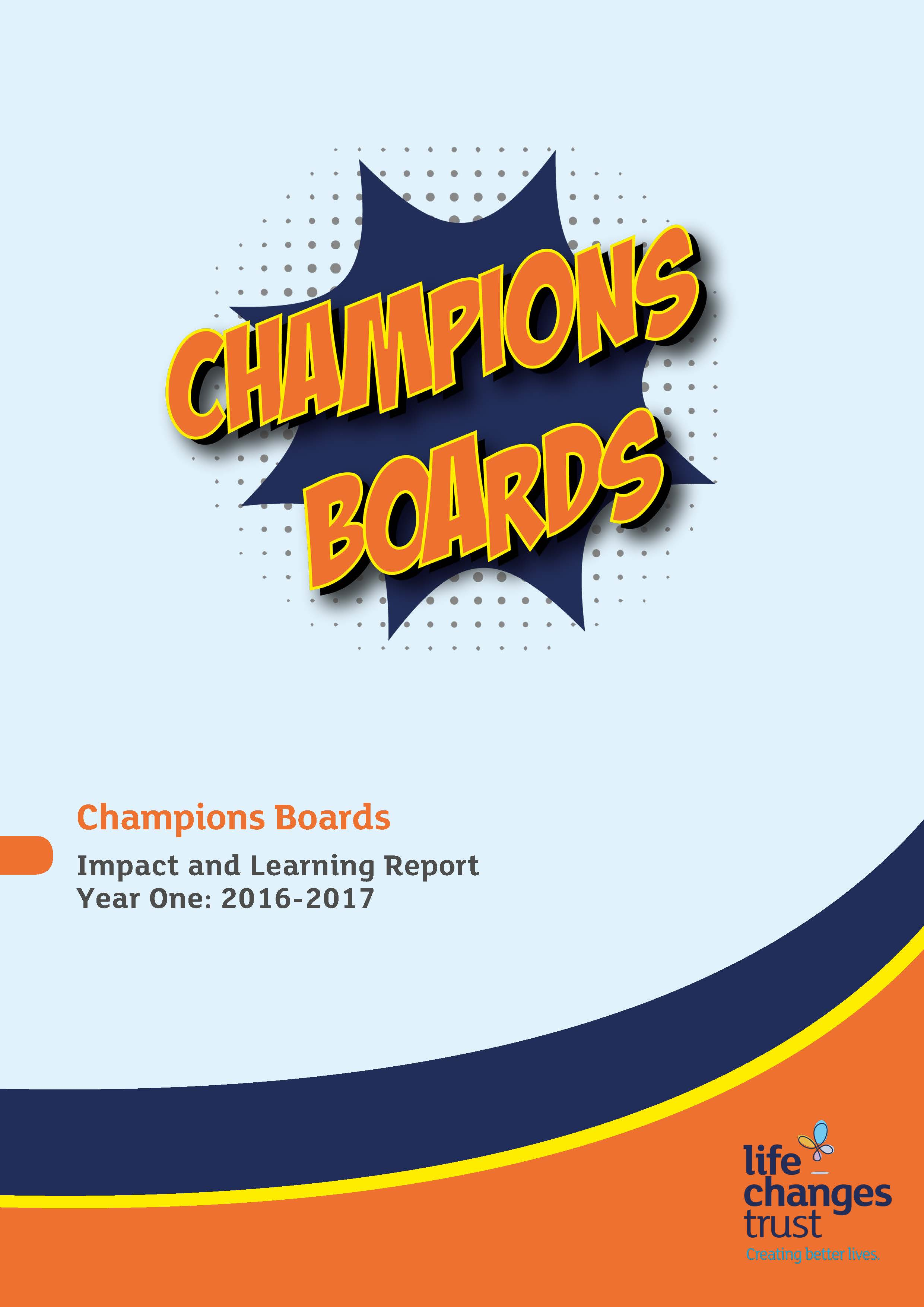 Champions Boards - Impact and Learning Report (2016 - 2017)