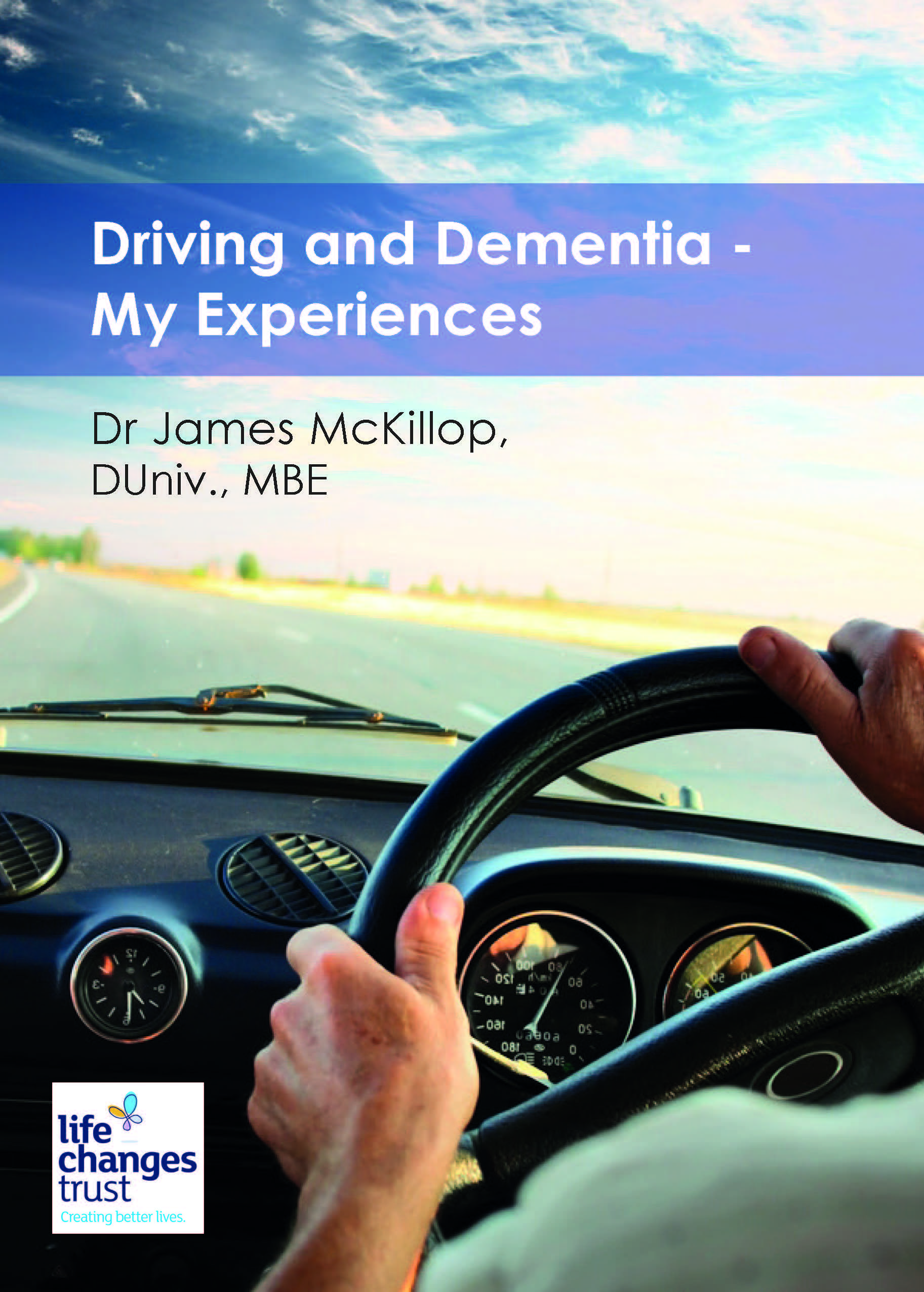 Driving and Dementia - My Experiences by James McKillop
