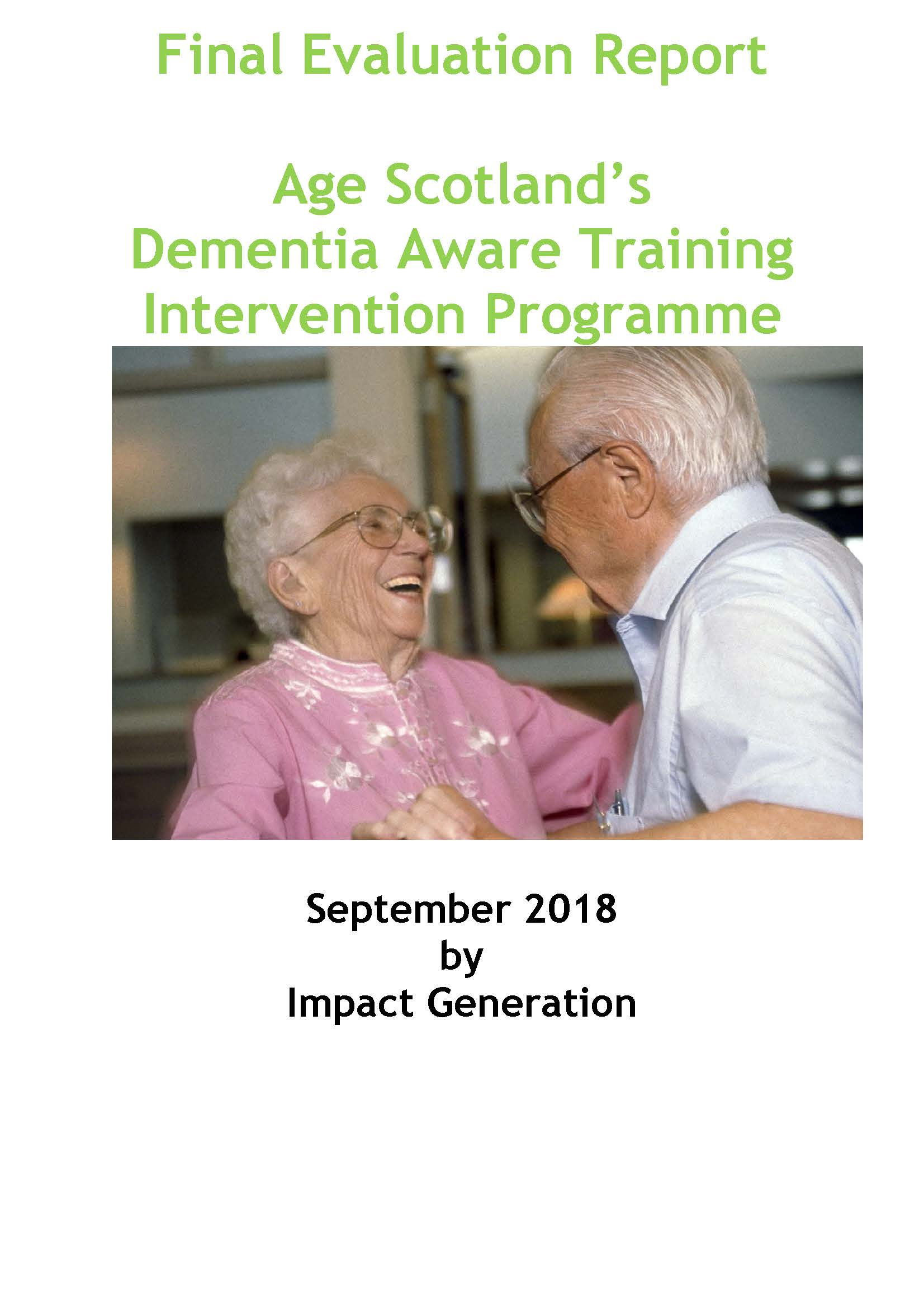 Evaluation Report: Age Scotland's Dementia Aware Training Intervention Programme