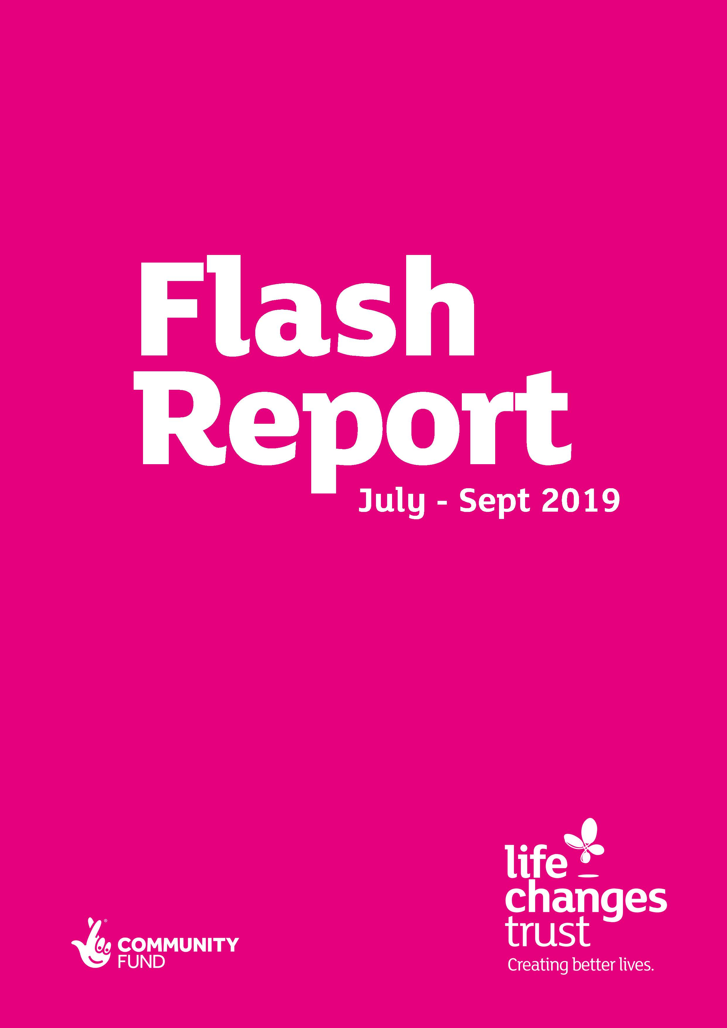 Life Changes Trust Flash Report July - September 2019