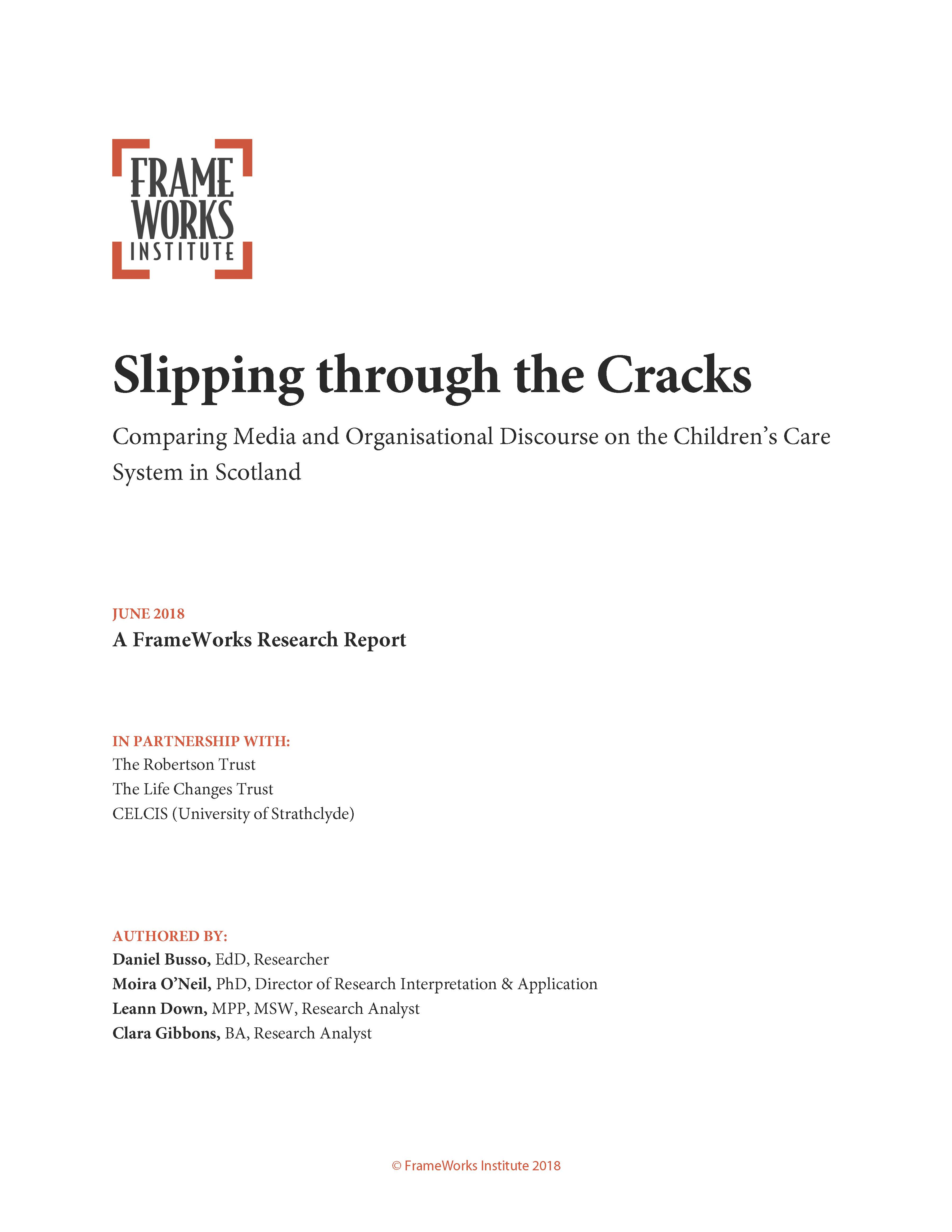 Slipping through the Cracks: Comparing Media and Organisational Discourse on the Children's Care System in Scotland