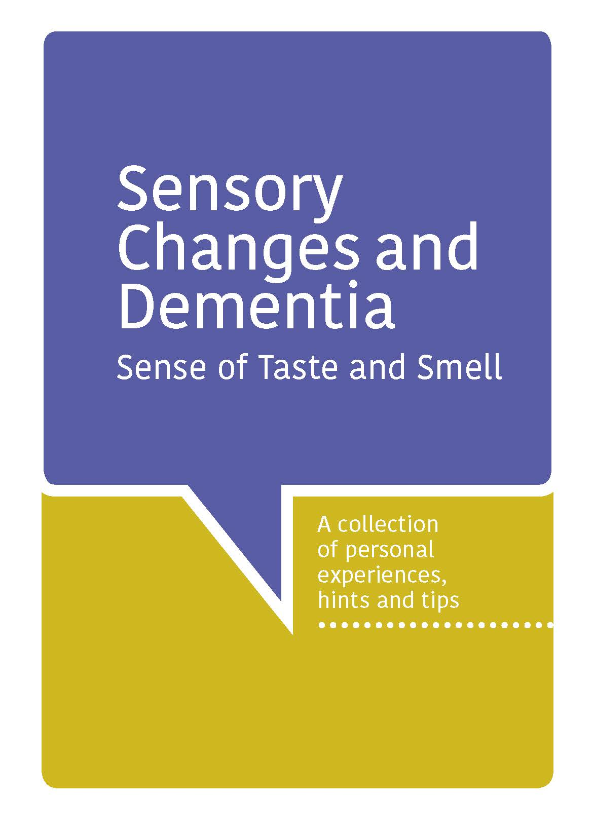 Sensory Changes and Dementia - Sense of Taste and Smell