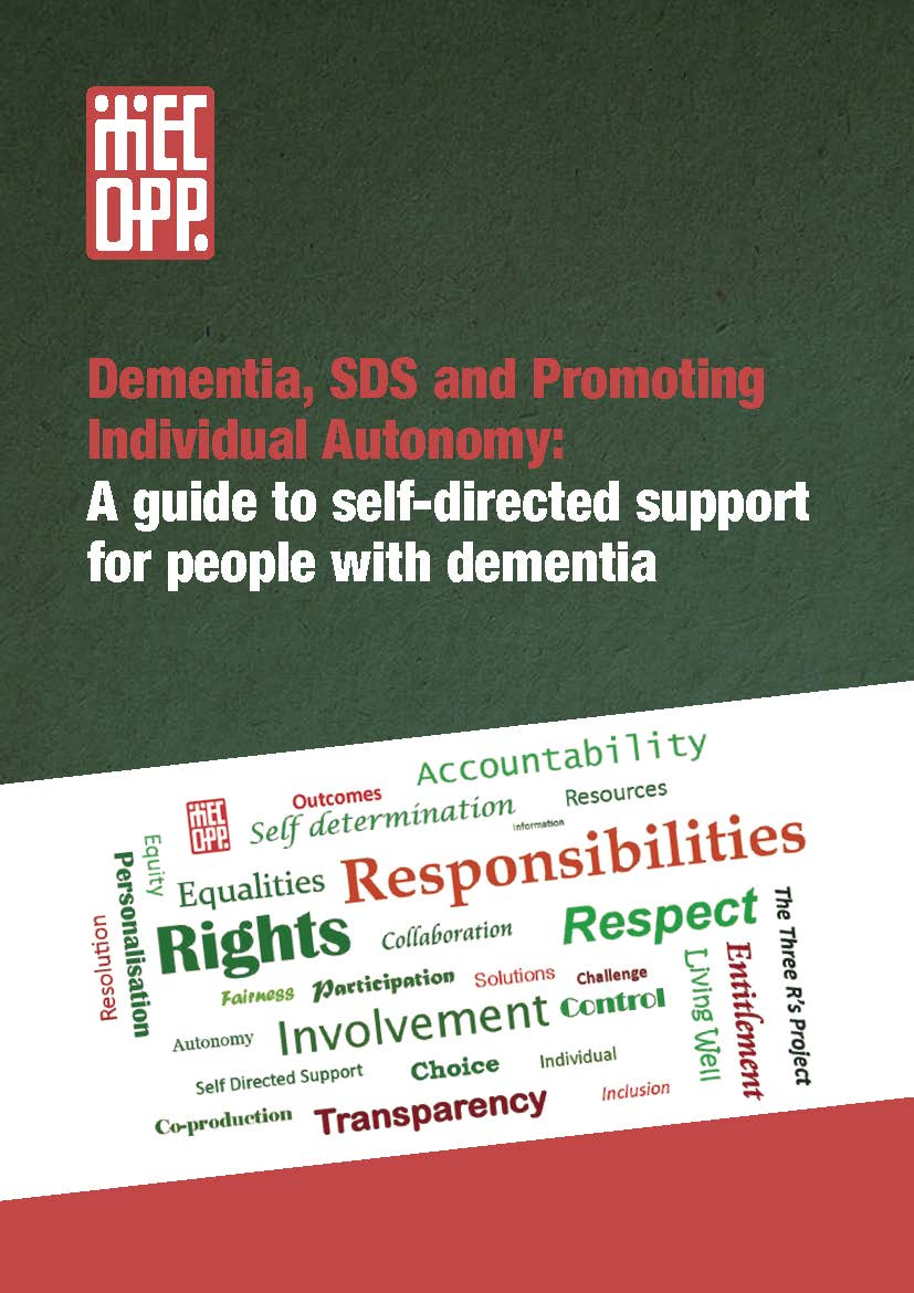 Dementia, SDS and Promoting Individual Autonomy: A guide to self-directed support for people with dementia