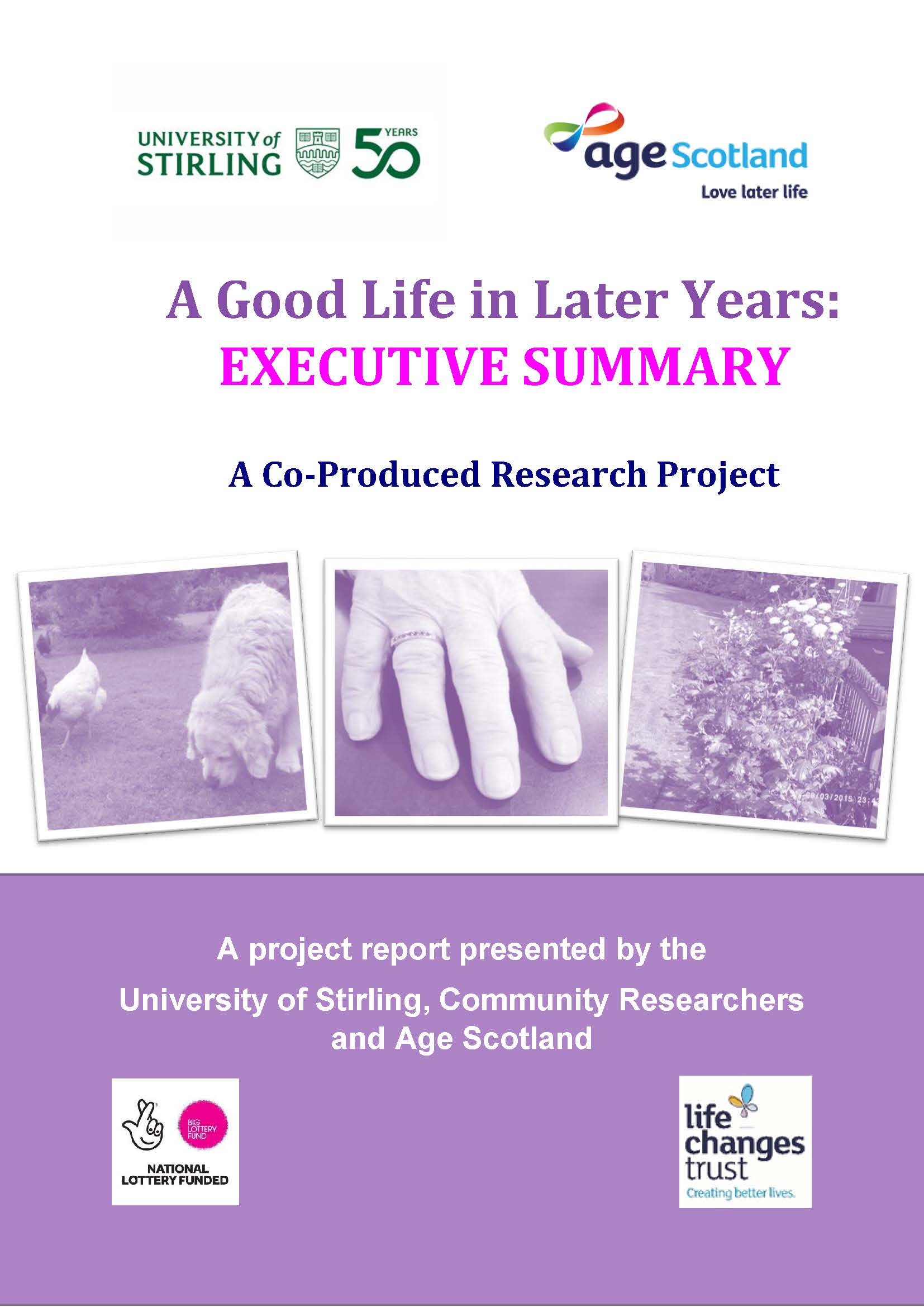 A Good Life In Later Years - Executive Summary
