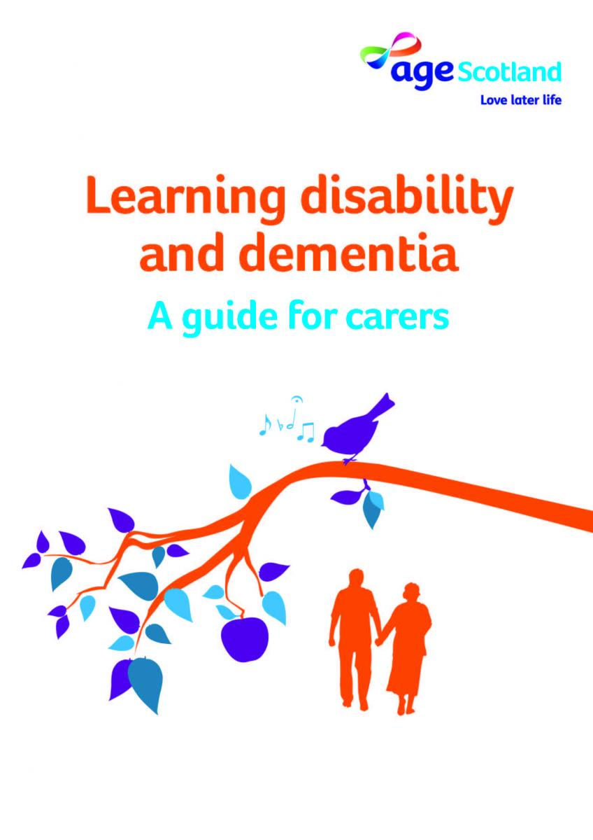 Learning Disability and Dementia: a Guide for Carers